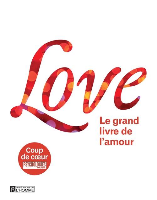 Leo Bormans Love ; le grand livre de l'amour