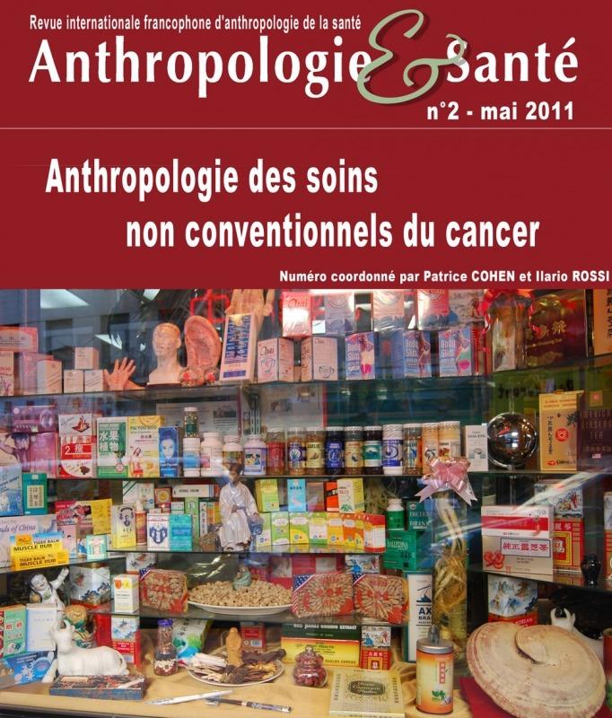 2 | 2011 - Anthropologie des soins non conventionnels du cancer - Anthropologie santé