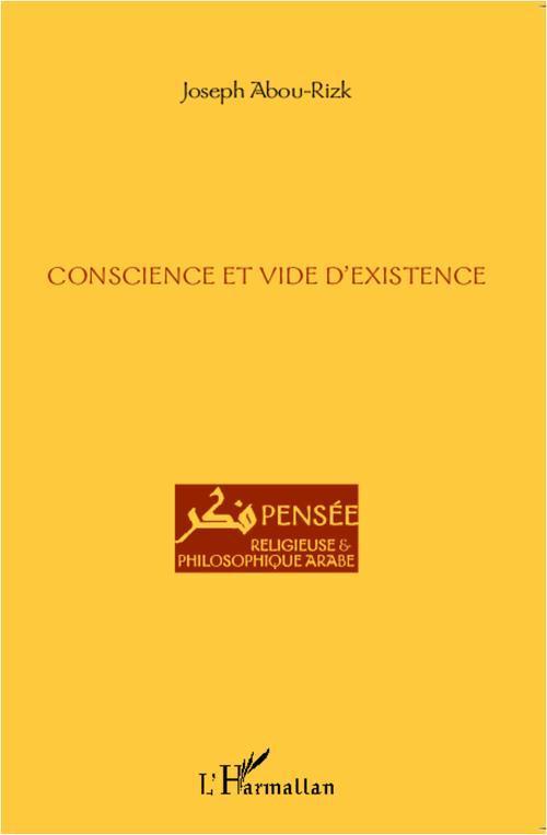 Joseph Abou-Rizk Conscience et vide d'existence