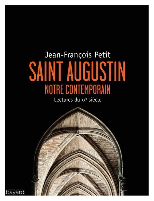 Saint Augustin, notre contemporain
