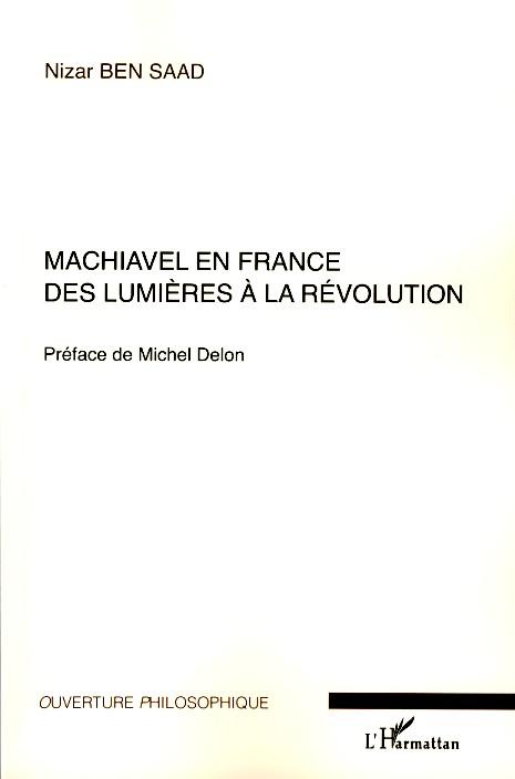 Nizar Ben Saad Machiavel en france ; des lumières à la révolution