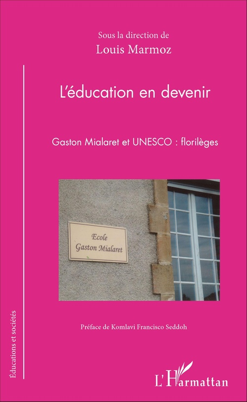Louis Marmoz L'éducation en devenir