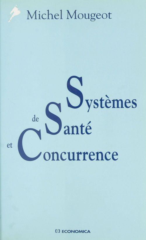 Systèmes de santé et concurrence