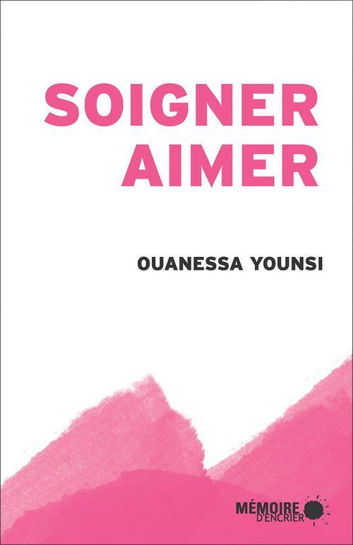 Ouanessa Younsi Soigner, aimer