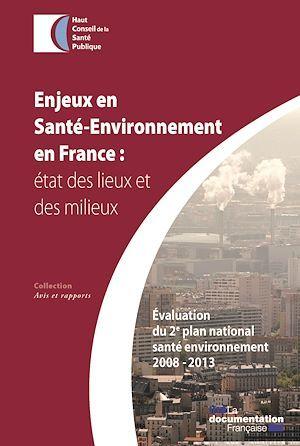 Haut conseil de la santé publique (HCSP) Enjeux et santé-environnement en France
