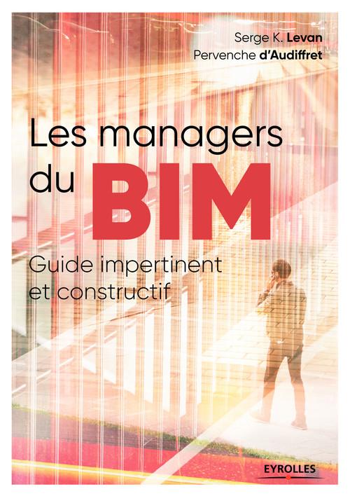 Serge K. Levan Les managers du BIM