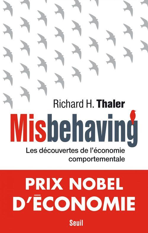 Misbehaving ; les découvertes de l'économie comportementale