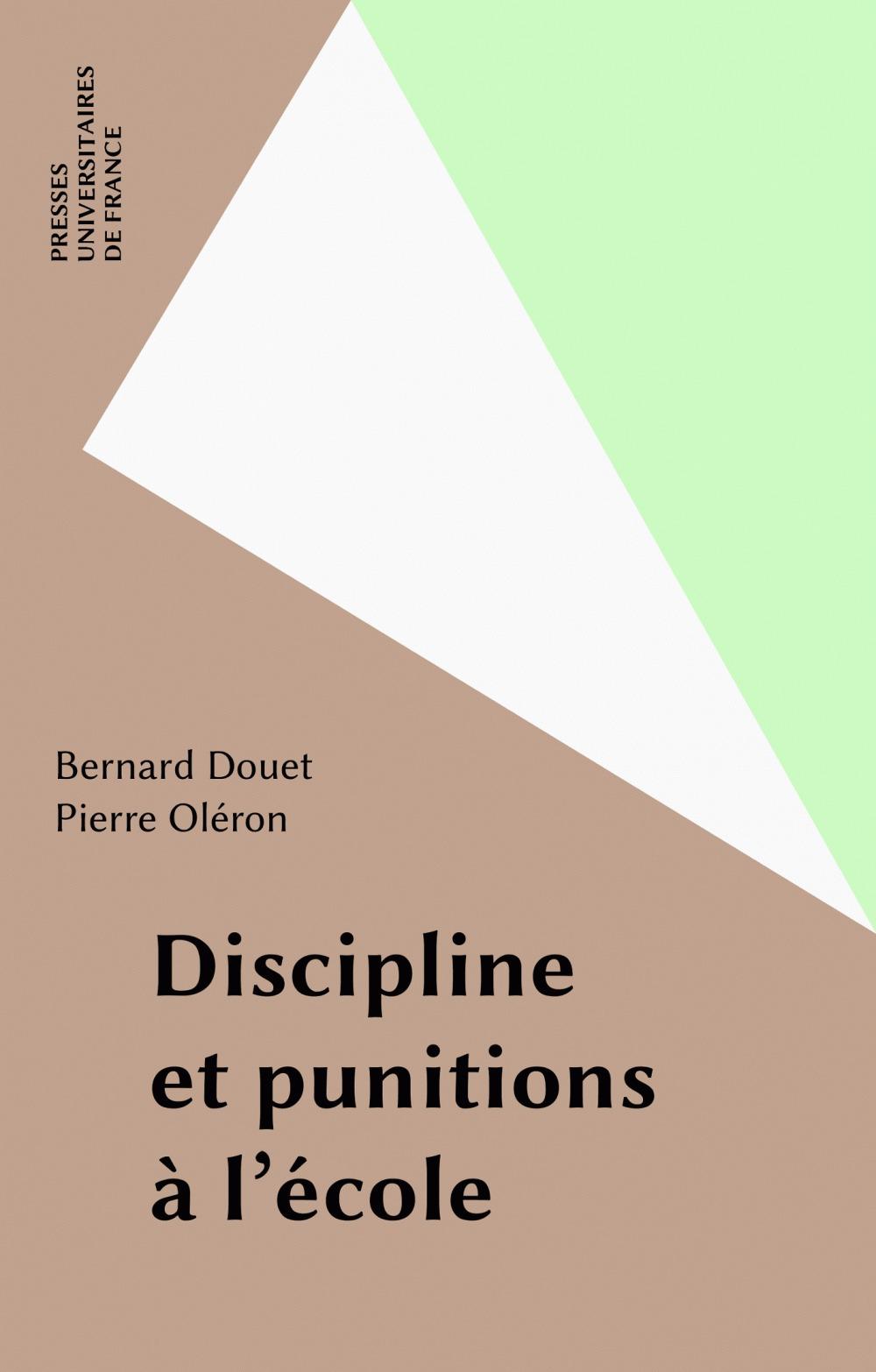 Bernard Douet Discipline et punitions à l'école