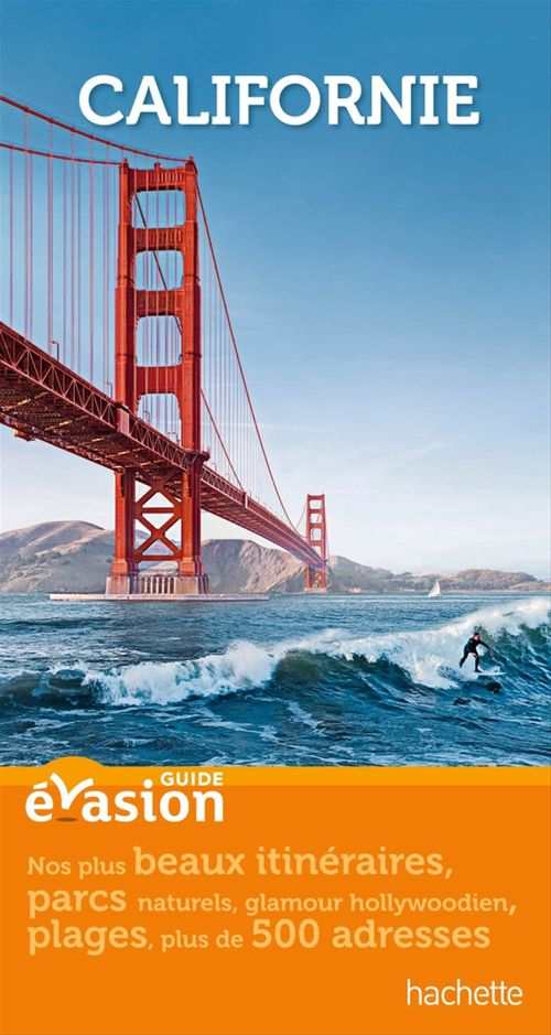 Guide Evasion Californie