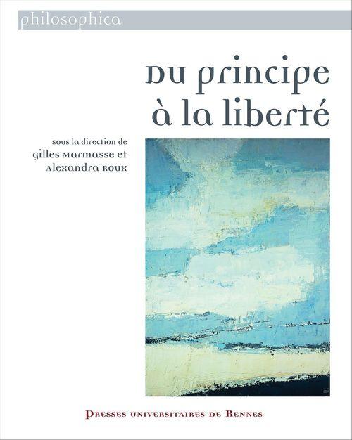 Gilles Marmasse Du principe à la liberté