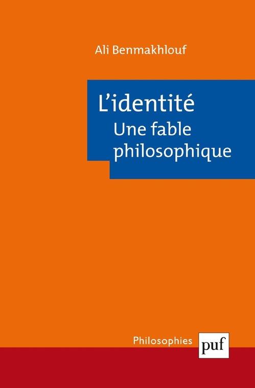 Ali Benmakhlouf L'identité, une fable philosophique