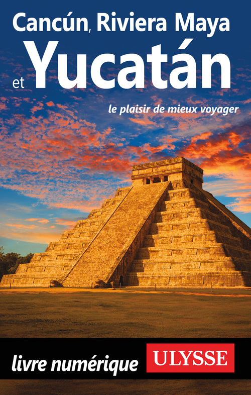 Collectif Cancun, Riviera Maya et Yucatan