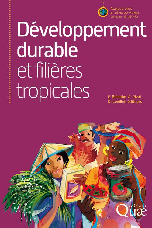 Denis Loeillet Développement durable et filières tropicales