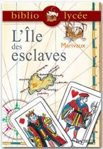 Bibliolyce - L'Ile des esclaves