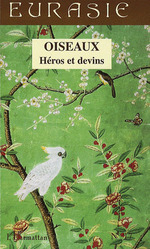 Oiseaux ; hros et devins