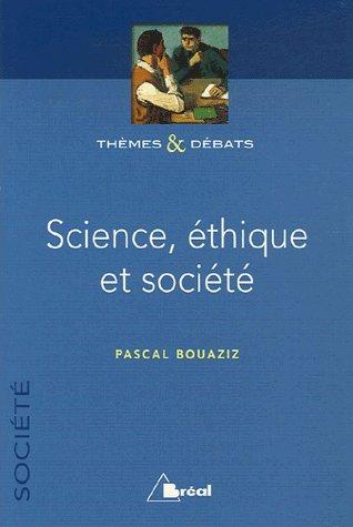 Pascal Bouaziz Science, éthique et société