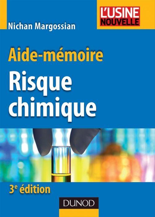 Aide-mémoire du risque chimique - 3ème édition