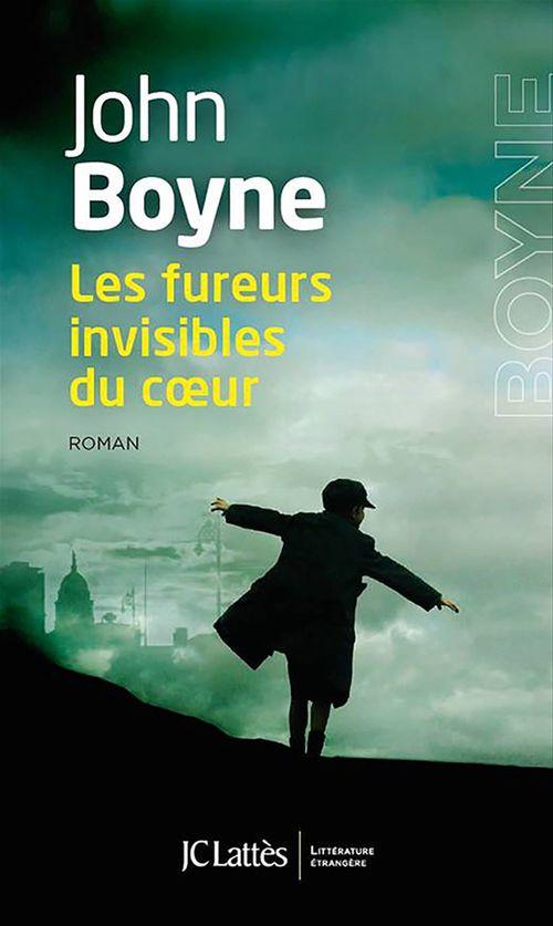John Boyne Les fureurs invisibles du coeur