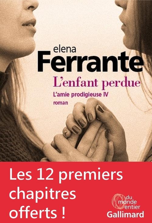 Elena Ferrante Extrait gratuit - L'enfant perdue (L'amie prodigieuse, Tome 4)