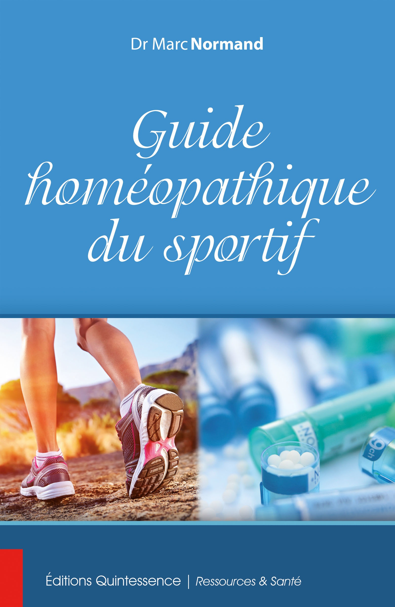 Marc Normand Guide homéopathique du sportif