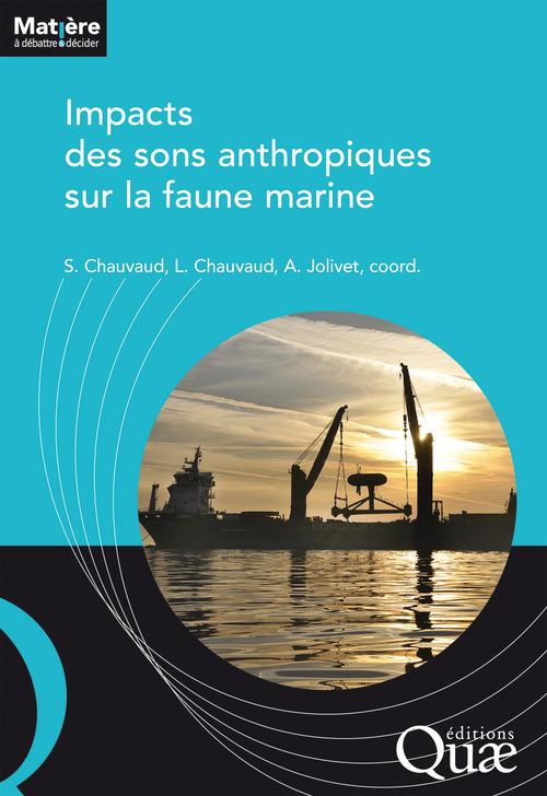 Sylvain Chauvaud Impacts des sons anthropiques sur la faune marine