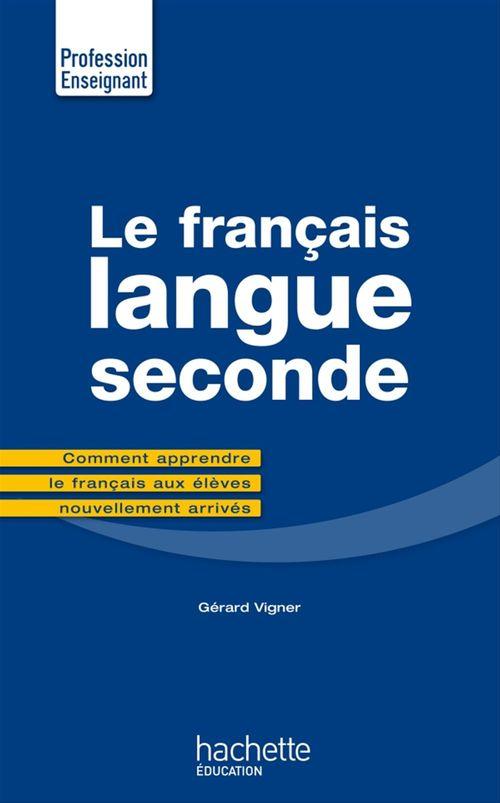 Gérard Vigner Le Français Langue Seconde