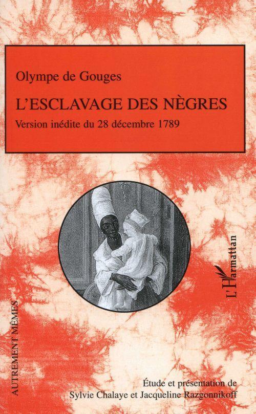L'esclavage des nègres ; version inédite du 28 décembre 1789