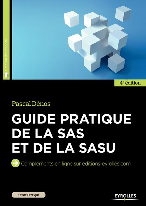 Pascal Dénos Guide pratique de la SAS et de la SASU