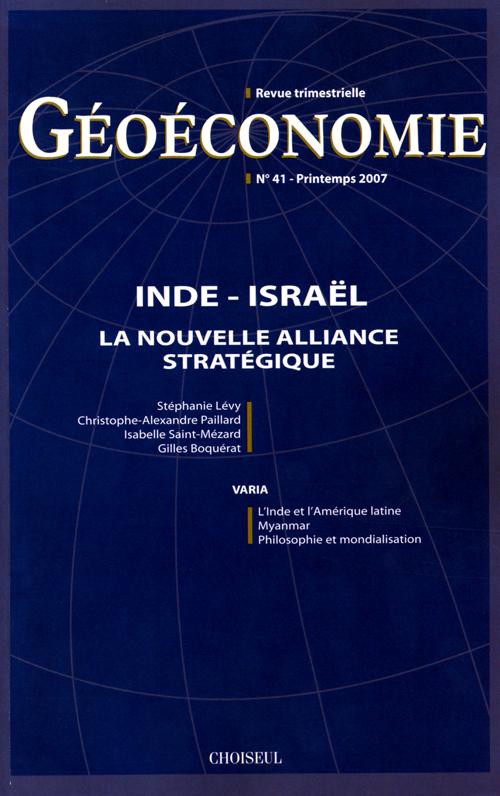Geoeconomie t.41; inde-israel ; la nouvelle alliance strategique