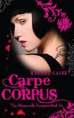 Vente Livre Numérique : Carpe Corpus  - Caine Rachel