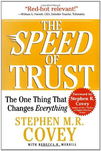 The speed of trust - one thing that changes everything