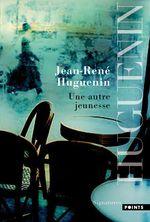 Vente Livre Numérique : Une autre jeunesse  - Jean-René Huguenin
