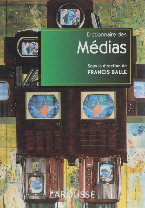 Dictionnaire des medias