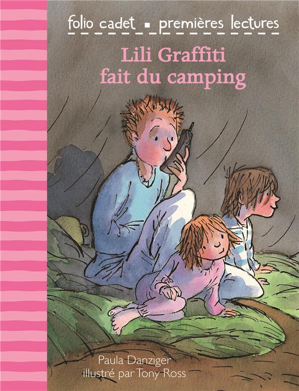 Lili Graffiti - mes premières aventures T.1 ; Lili graffiti fait du camping