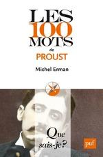 Vente EBooks : Les 100 mots de Proust  - Michel ERMAN