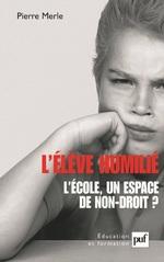 Vente EBooks : L'élève humilié  - Pierre Merle