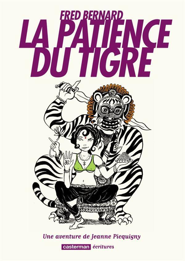 La patience du tigre
