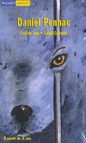 Coffret daniel pennac ; cabot-caboche ; l'oeil du loup