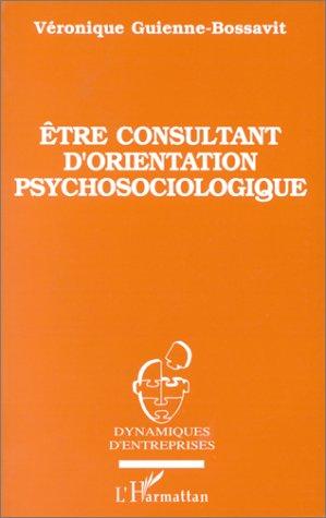 être consultant d'orientation psychosociologique