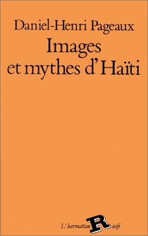 Images et mythes d'Haïti
