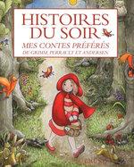 Vente Livre Numérique : Histoires du soir - Mes contes préférés  - Les frères Grimm - Charles Perrault