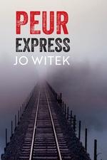 Vente EBooks : Peur express  - Jo Witek