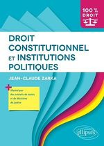 Vente Livre Numérique : Droit constitutionnel et institutions politiques  - Jean-Claude Zarka