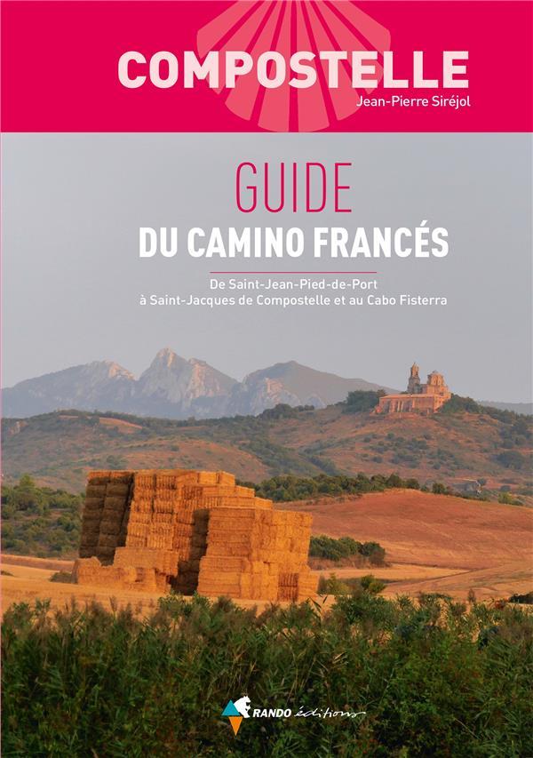 COMPOSTELLE  -  GUIDE DU CAMINO FRANCES