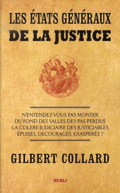 Les états généraux de la justice
