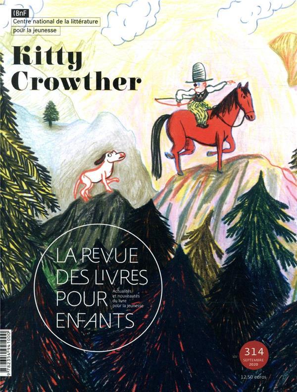 LA REVUE DES LIVRES POUR ENFANTS - KITTY CROWTHER