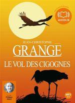 Vente AudioBook : Le vol des cigognes  - Jean-Christophe Grangé