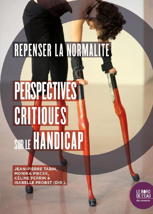 Repenser la normalité ; perspectives critiques sur le handicap