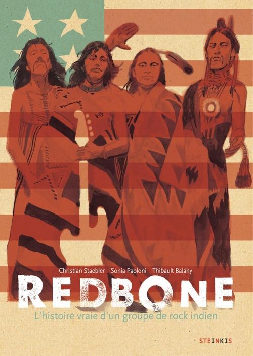 Redbone ; l'histoire vraie d'un groupe de rock indien