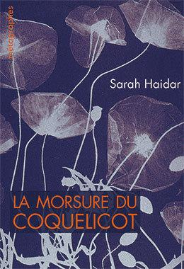 LA MORSURE DU COQUELICOT